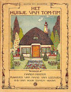 Koster, Maren. Het huisje van Tom-Tim.  Nans van Leeuwen, illustrator. 1927.