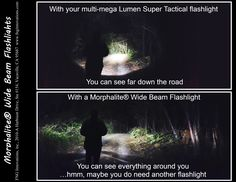 See how you are ill prepared for nature with a regular flashlight