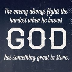We must trust God, believe God, he'll take care of the battles.
