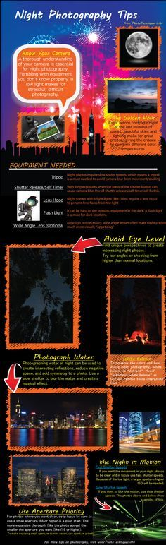 Better Pictures - Night Photography Tips To Increase Photo Quality [Infographic] To anybody wanting to take better photographs today