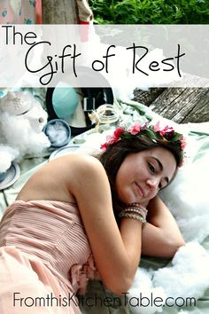 The gift of rest. It isn't something we have to earn. Why is it so hard to learn this??? Wonderful words to remember here.