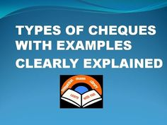 Types Of Cheques With simple Examples To understand Clearly( Banking Awareness)…