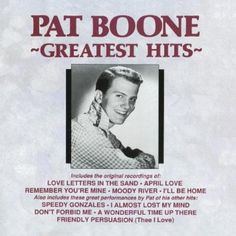 Greatest Hits, by Pat Boone