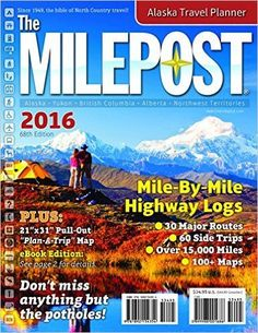 Traveling on the Alaska Highway? The latest edition of The Milepost is a must-have. Discover route tips, where to stay, what to do and where to eat on the ultimate Alaska road trip.