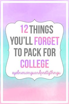 12 Things You'll Forget To Pack for College. College Dorm Checklist For Freshman College Packing Lists, College Checklist, College List, College Planning, College Years, Freshman Year, Pack For College, Dorm Room Checklist, Freshman Tips