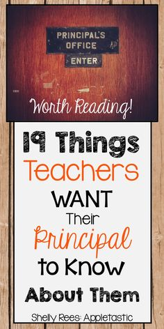 19 Things #Teachers Want Their Principal to Know About Them.