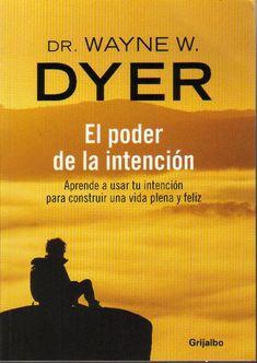 El Poder de la Intencion - Wayne Dyer
