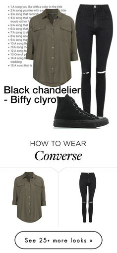 """Day 1  Black chandelier - Biffy clyro"" by nanahehe95 on Polyvore featuring Topshop and Converse"