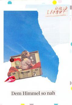 Collage: Dem Himmel so nah