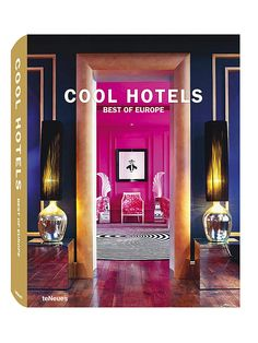 Cool Hotels: Best of Europe by TeNeues