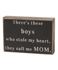 'There's These Boys' Box Sign