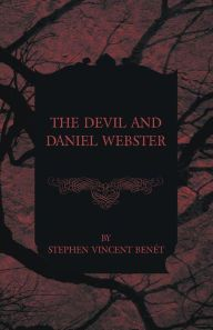 an analysis of the movie and the short story the devil and daniel webster written by stephen vincent The greatest of the film laids in the two performances of edward arnold-as daniel webster-and walter huston as the devil arnold's webster is a great,but, flawed man, who is willing to put his very soul on the line, to help a fellow american.