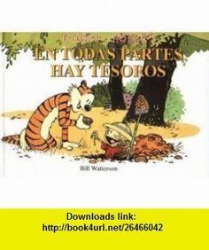 Calvin y Hobbes En Todas Partes Hay Tesoros (Theres Treasure Everywhere) (8420009043341) Bill Watterson , ISBN-10: 0439265789  , ISBN-13: 978-0439265782 ,  , tutorials , pdf , ebook , torrent , downloads , rapidshare , filesonic , hotfile , megaupload , fileserve