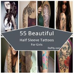 55 Beautiful Half Sleeve Tattoos For Girls...ive decided that im getting a sleeveeeeee! :)