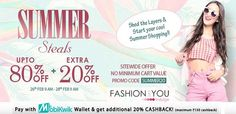 #FashionAndYou Summer Steals - Upto 80% OFF + Extra 20% OFF Sitewide Wide Range Of Product For Men's & Women's