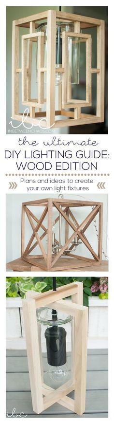 Ultimate Lighting Guide Wood Edition | inbetweenchaos.com #woodworkingplans