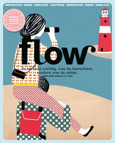 Flow Germany is all about positive psychology, mindfulness, creativity and the beauty of imperfection. We love illustrations and in each issue there is a gift made of our much-loved paper. In this Flow these are a leaf notebook and illustrated bookmarks Flow Magazine, Magazine Art, Magazine Covers, Magazine Illustration, Love Illustration, Books 2016, New Books, Bujo, Cover Art