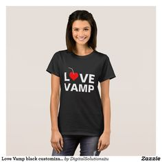 Love Vamp black customizable T-Shirt