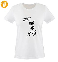 Comedy Shirts - TAKE ME TO PARIS - Damen T-Shirt - Weiss / Schwarz Gr. S - Shirts mit spruch (*Partner-Link)