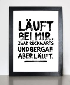 Original print - runs with me - print by Formart - a designer piece by Form . - Original print – runs with me – print by Formart – a unique product by Formart-Zeit-fuer-scho - The Words, Cool Words, Words Quotes, Life Quotes, Sayings, Poster Love, Typo Poster, Thats The Way, Slogan