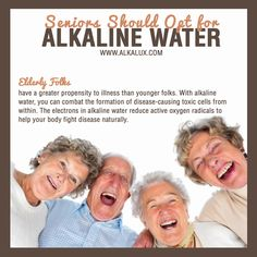 Seniors should Opt for Alkaline Water | For more info about Alkaline Water: http://www.alkalux.com/knowledge-base/about-alkaline-water.html