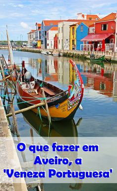 All Over The World, Around The Worlds, Visit Portugal, Worlds Largest, The Dreamers, Boat, Adventure, Country, City