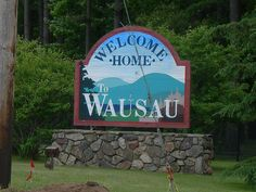 Welcome to Wausau, Wisconsin by jimmywayne