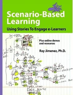 Scenario-based Learning: Using Stories to Engage eLearners