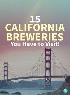 Plan a trip to the west coast to visit some of the finest breweries in the nation. California is a beer lovers dream. From north to south, these are some of our favorite breweries worth travelling to experience for yourself. #brewery #brewing #craft #microbrew #independent #tourism #explore #poster #blog #post #read #article #website #cali #san #diego #los #angeles #SF