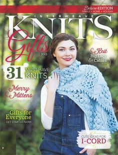 Interweave Knits' holiday gifts in one convenient package. Feast your eyes and feed your gifting imagination on the 30+ projects featured in this issue.