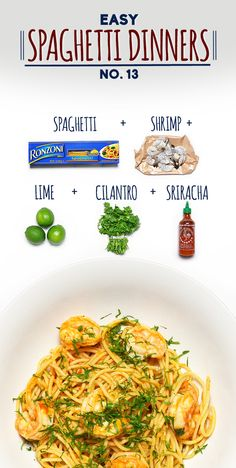 Spaghetti with Sriracha Shrimp, Cilantro, and Lime | 19 Delicious Spaghetti Dinners... Replace with spaghetti squash!!!