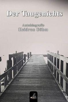 »»» Rezension: Durch die Augen des Kindes  »»» Der Taugenichts - ein Buch von Heidrun Böhm    #buchtipp #lesen