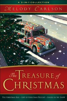 Treasure of Christmas, The: A 3-in-1 Collection by Melody Carlson. $14.46. Publisher: Revell; 1 edition (October 1, 2010). Author: Melody Carlson. 413 pages