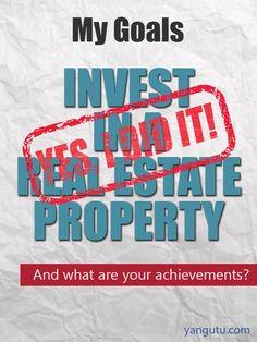 It's My Achievement: Invest in a real estate property #Achievements, #personal, #bestofpinterest, https://apps.facebook.com/yangutu
