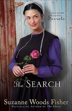 The Search (Lancaster County Secrets #3) by Suzanne Woods Fisher (available in Christian Fiction)