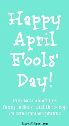 No joke! Get some fun (and true!) facts about the origin of April Fools' Day, the history behind this wacky holiday and some of the crazy pranks that have taken place on April 1.