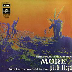 Soundtrack From The Film More. Released the 13th of June in 1969. #PinkFloyd http://www.roeht.com/soundtrack-film/ #vinylonly #records #albumart #music #covers