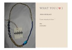"""The Sound"" - summer 2012 accessories  India Necklace   Price - 440 den   Size - one   Place - ""Mokosh"""