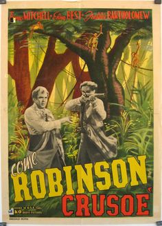COME ROBINSON CRUSOE