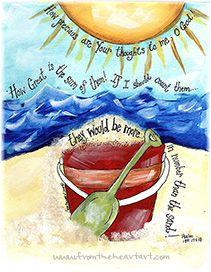 Beach Bucket Print (Psam 139:17-18)         :-)