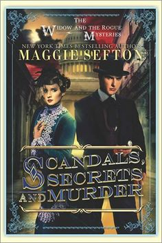 'Scandals, Secrets and Murder' (The Widow and the Rogue #1)