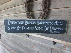"""Funny hand painted wood sign, distressed and painted to give a rustic look. signs measures 7"""" X 24"""" It comes ready to hang with hanger on the back. and is coated with a polycrilic finish for protectio"""