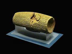 The Cyrus the Great's clay cylinder (6th century BC ) was discovered in the ruins of Babylon.