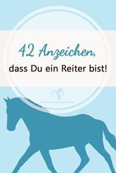 42 Anzeichen dafür, dass Du ein Reiter bist!