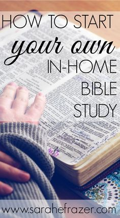 How to Host Your Own Bible Study - Sarah E. Frazer