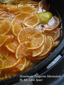 My Little Space: Homemade Tangerine Marmalade