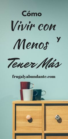 ¿Cómo vivir con menos y tener más? #educacionfinanciera #abunadancia #frugalyabundante #vidasimple #planeacionfinanciera #minimalismo #manejodeldinero #gastarmenos #vivirmejor Saving Tips, Saving Money, Financial Tips, Life Motivation, Money Tips, Self Improvement, Personal Finance, Feng Shui, Frugal