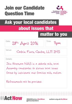 Candidate Question Time with Wrexham NAS - EventsnWales, Join Wrexham NAS in a debate with local Assembly candidates to discuss local issues faced by .....