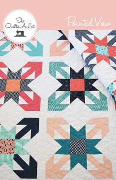 Pointed View Quilt PDF Pattern by She Quilts Alot - FQ friendly or scrappy