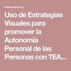 Uso de Estrategias Visuales para promover la Autonomía Personal de las Personas con TEA desde Terapia Ocupacional - ATAR CORDONES ZAPATOS, etc.
